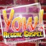 Yow! Reggae Gospel Chapter 1 (2007)