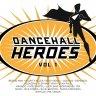Dancehall Heroes Vol.1 (2018)