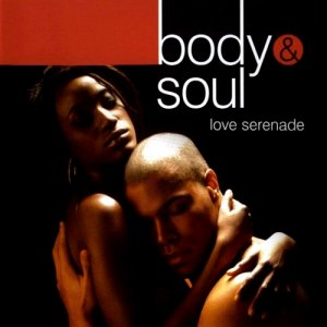 Body & Soul - Love Serenade