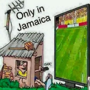 Only in Jamaica