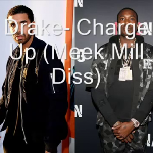 Drake - Charge Up (Meek Mill Diss)