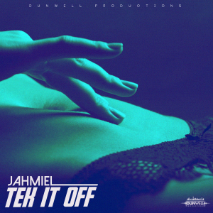 Jahmiel - Tek It Off