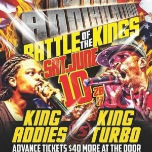 King Addies vs King Turbo 6/ 17 (Total Annihilation)